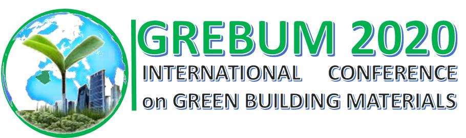 1st International Conference on Green Building Materials GREBUM 2020