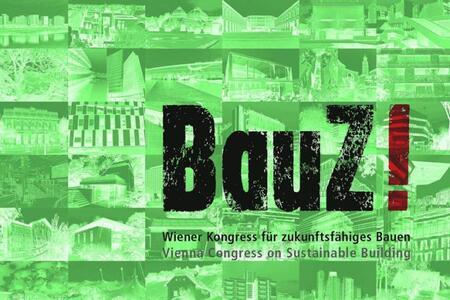 BauZ! Vienna Congress on Sustainable Building