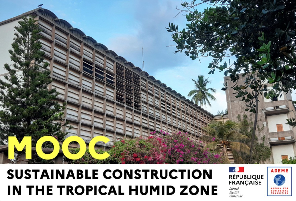 [MOOC] Sustainable Construction in the Tropical Humid Zone (1st Edition)