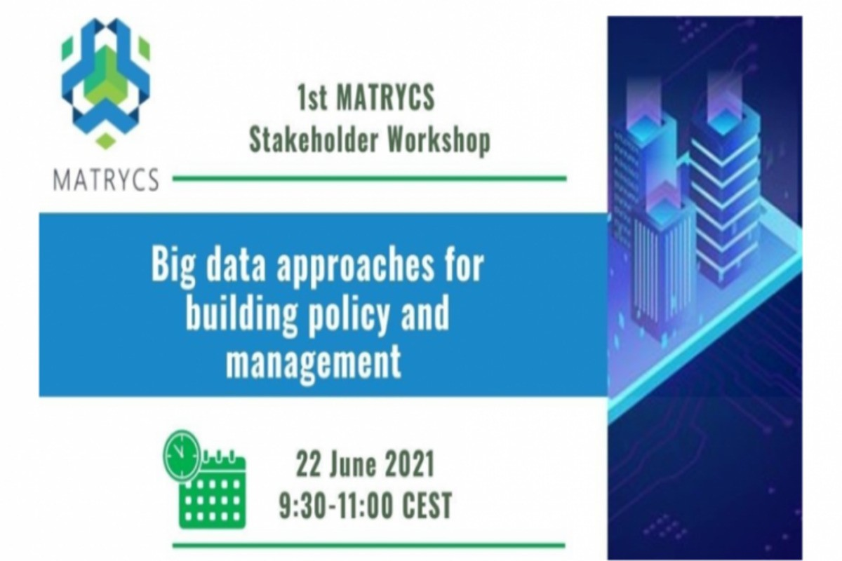 Big data and building in the EU: MATRYCS Stakeholder Workshop #1
