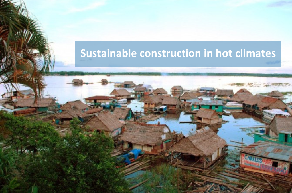 Sustainable construction in hot climates