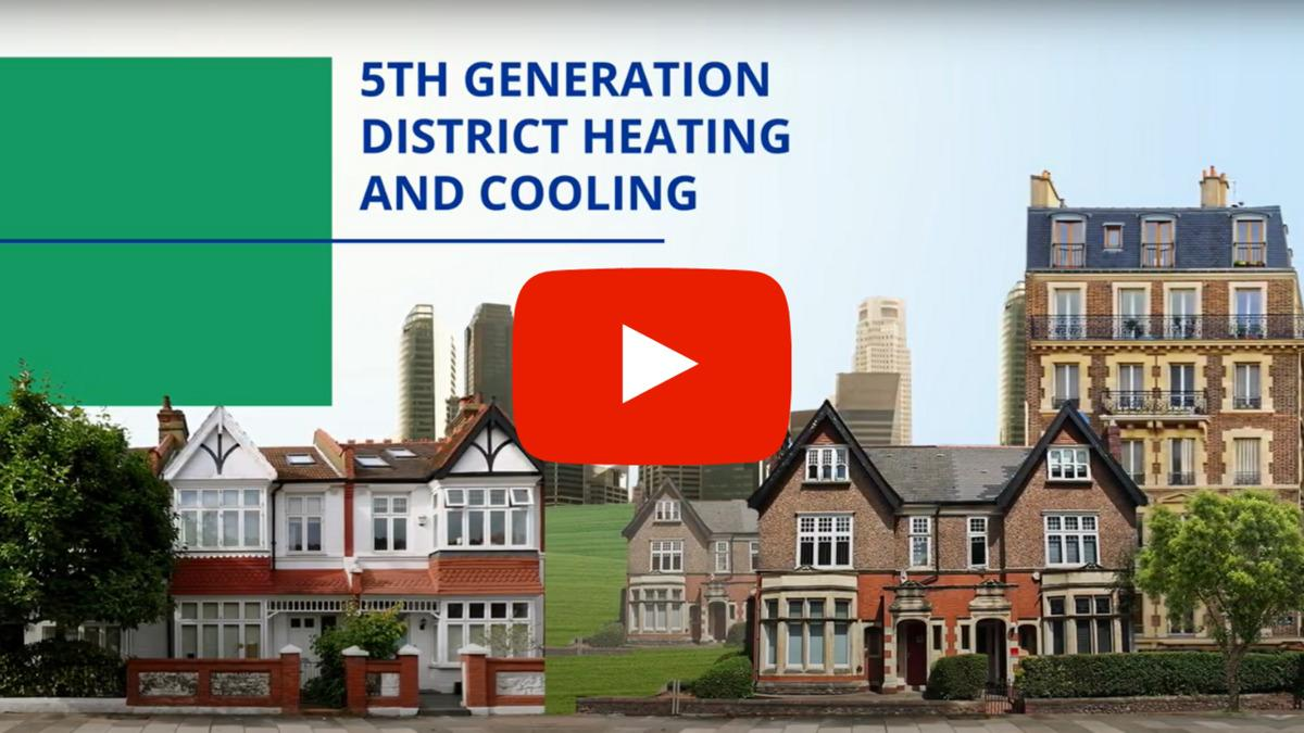[Video] Decarbonizing our cities with 5th Generation District Heating and Cooling