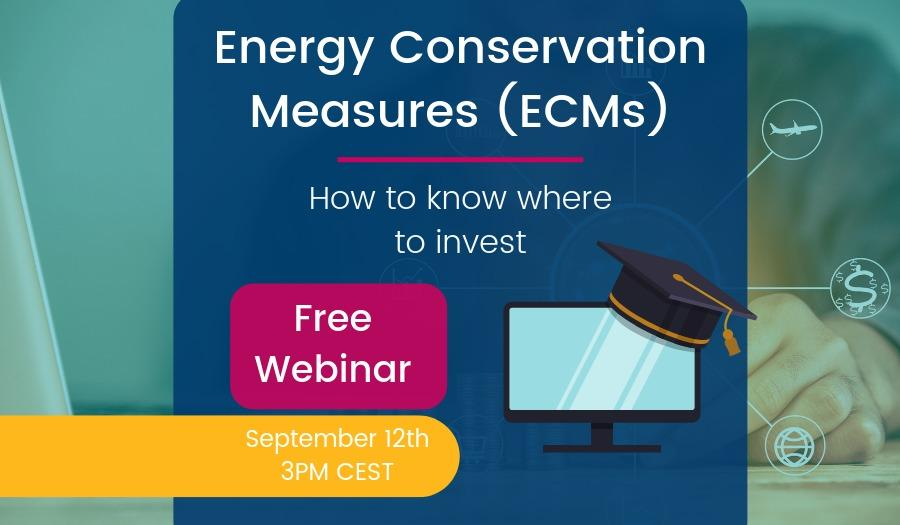WEBINAR] How to choose which Energy Conservation Measures to