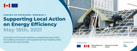 Canada-EU exchange webinar: Supporting Local Action on Energy Efficiency
