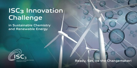 [Apply Now] ISC3 Innovation Challenge in Sustainable Chemistry and Renewable Energy