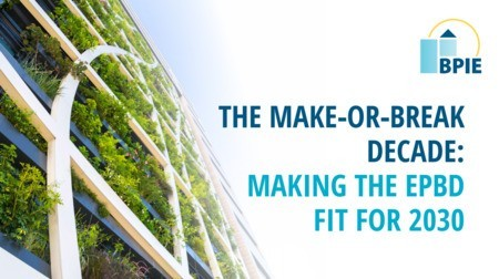 The make-or-break decade: Making the EPBD fit for 2030