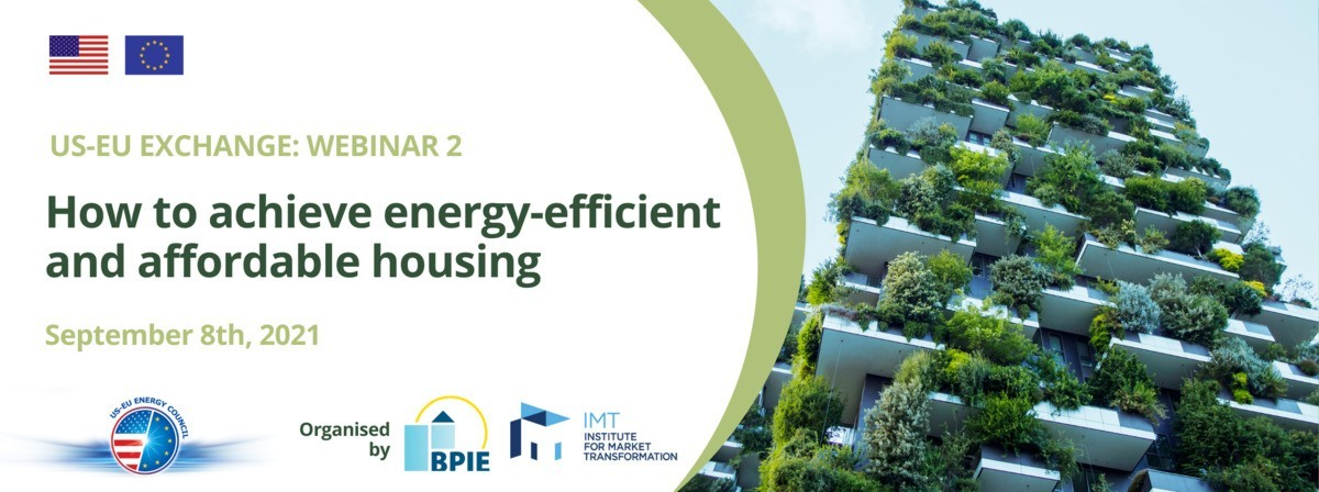 [Webinar] US-EU exchange: How to achieve energy-efficient and affordable housing ? What are the EU and US objectives and initiatives in place ?