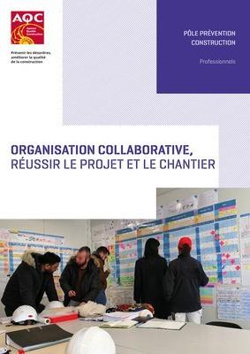 Organisation collaborative, réussir le projet et le chantier