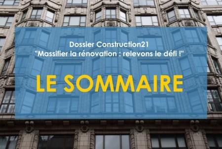 Découvrez le sommaire du dossier Massifier la rénovation : relevons le défi !