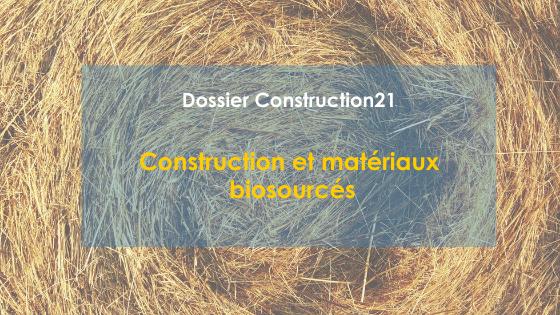 Matériaux et constructions biosourcés