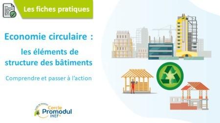 Economie circulaire dans le bâtiment : les éléments de structure