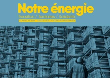 Notre énergie printemps 2021 – Rénovation énergétique : le grand défi !
