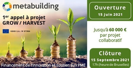METABUILDING : Ouverture de l'appel à projet GROW/HARVEST, jusqu'à 60 000€ par projet collaboratif