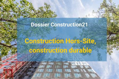 Construction Hors Site, construction durable ?