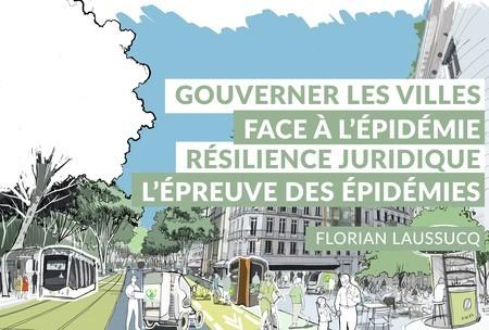 [Replay] #12   Comment gouverner les villes face à l'épidémie ? La résilience juridique de la gouvernance des villes à l'épreuve des épidémies.