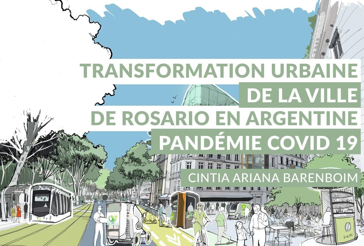 [Replay] #10  La transformation urbaine de la ville de Rosario, Argentine, à partir de la pandémie COVID 19