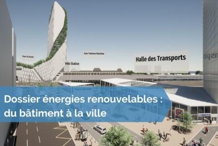 [Dossier énergies renouvelables] #16 - Une boucle énergétique locale pour le futur pôle d'échanges de Toulouse Matabiau et son quartier