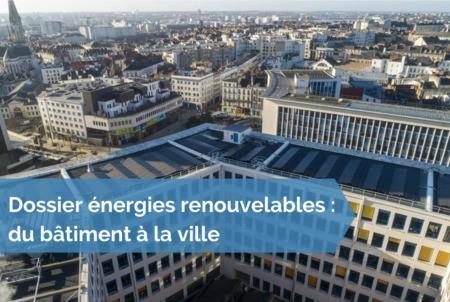 [Dossier énergies renouvelables] #34 - Énergies renouvelables et autoconsommation : les nouveaux leviers de la valorisation durable du patrimoine immobilier