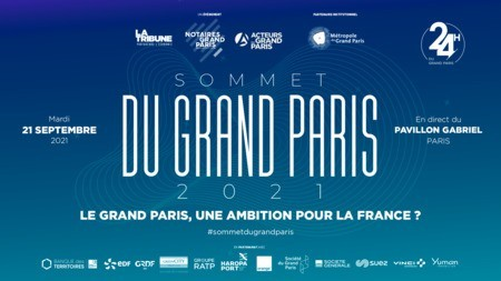 Sommet du Grand Paris 2021 - Le Grand Paris, une ambition pour la France ?