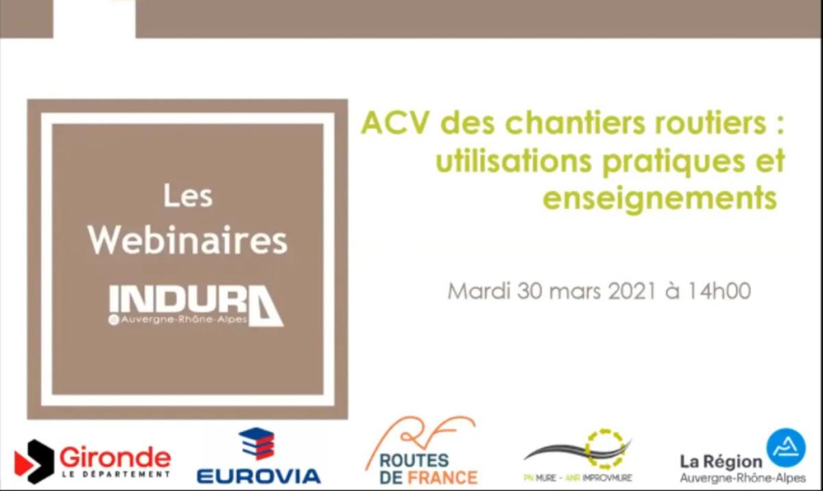 """[REPLAY] Retrouvez le webinaire """"ACV des chantiers routiers"""" du 30 mars 2021"""