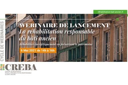 [Webinar] Réhabilitation responsable du bâti ancien : CREBA lance un cycle de webinaires à compter du 6 mai