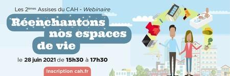 2èmes Assises du Club de l'Amélioration de l'Habitat - Réenchantons nos espaces de vie, le 28 juin à 15h30