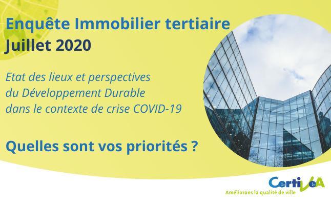 [Enquête Immobilier tertiaire par Certivéa Juillet 2020] Etat des lieux et perspectives du Développement Durable dans le contexte de crise COVID-19
