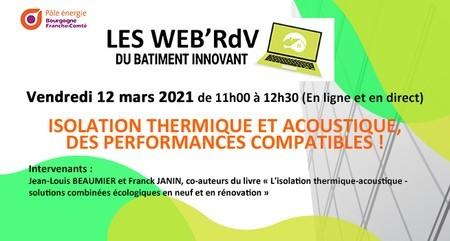 [Webinar] Web'RDV du bâtiment innovant: Isolation thermique et acoustique, des performance compatibles !