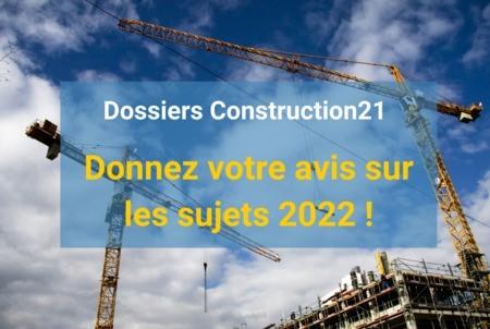 Dossiers Thématiques : donnez votre avis sur les sujets 2022