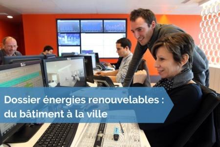 [Dossier énergies renouvelables] #23 - Le pilotage numérique au service d'un bâtiment et d'une ville plus verts