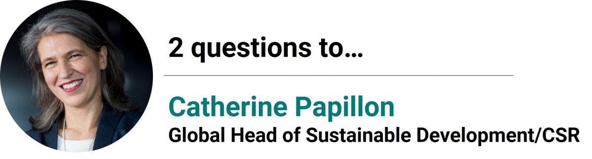 2 questions à Catherine Papillon
