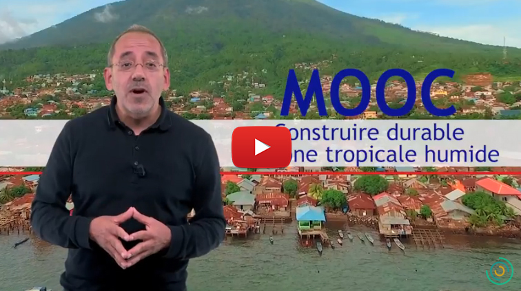 [Teaser] MOOC Bâtiment durable : Construire durable en zone tropicale humide
