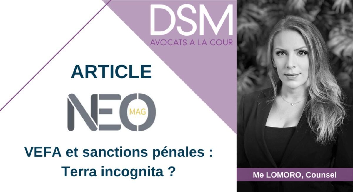 VEFA et sanctions pénales : Terra incognita ? par Me LOMORO – NeoMag 38