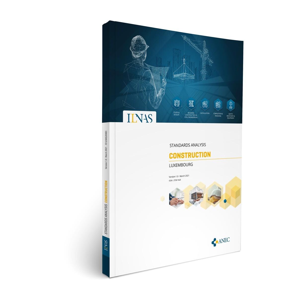 L'ILNAS publie sa première Analyse Normative du Secteur de la Construction