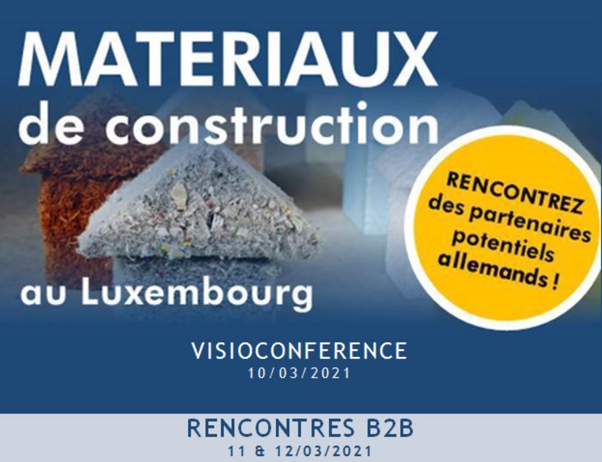 VISIOCONFÉRENCE SUR LES MATÉRIAUX DE CONSTRUCTION - RENCONTREZ DES EXPERTS LUXEMBOURGEOIS ET ALLEMANDS