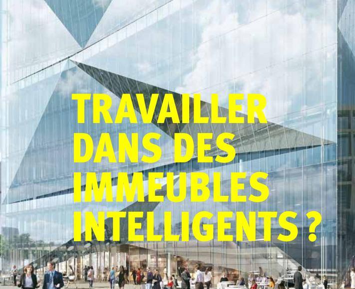 Bâtiments digitalisés: Travailler dans des immeubles intelligents