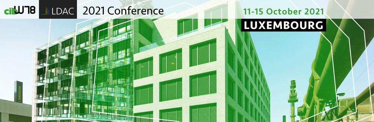 Conférence CIB-W78 & LDAC 2021